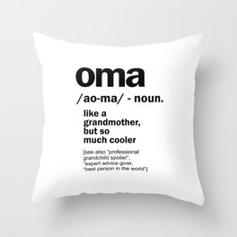 Oma Gift For Grandma Women Birthday Mother Day Gift Throw Pillow