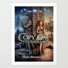 Copy Cat Conspiracy cover Art Print