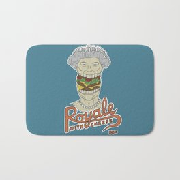 Royale with cheese Bath Mat
