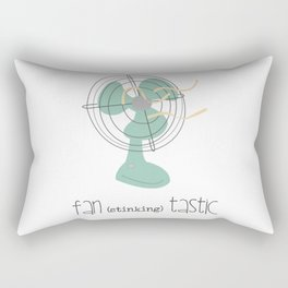 Fan (stinking) tastic Rectangular Pillow