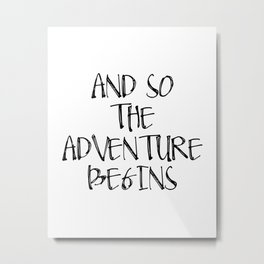 Inspirational Quote And So Adventure Begins Hustle Quote Print Typography Print Quote Printable Art Metal Print
