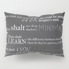 The 10 Commandments for Graphic Designers Pillow Sham