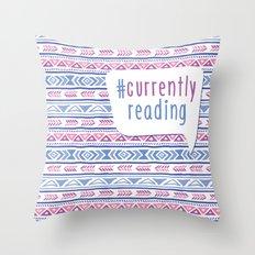 #CurrentlyReading Triabal print Throw Pillow