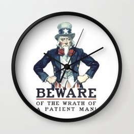 Beware Of The Wrath Of A Patient Man Uncle Sam Wall Clock