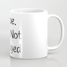 Nope Still Not Engaged, Funny Christmas, Funny Thanksgiving Coffee Mug