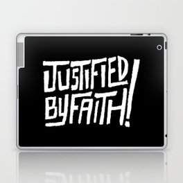 Justified by Faith! Laptop & iPad Skin