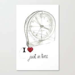 Just in time Canvas Print