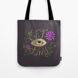 Eff This Tote Bag