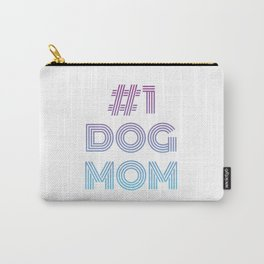 #1 Dog Mom Carry-All Pouch