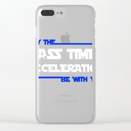 May The Mass Times Acceleration Be With You - Star Wars Clear iPhone Case