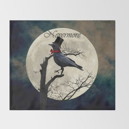 And the Raven Said, Nevermore (Inspired by The Raven) A657 Throw Blanket