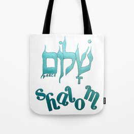 SHALOM The Hebrew word for Peace! Tote Bag
