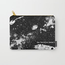 The Universe Doesn't Care Carry-All Pouch