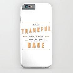 Be Thankful Slim Case iPhone 6s