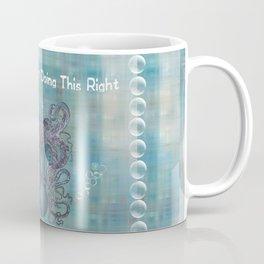 I don't think I'm doing this right Coffee Mug