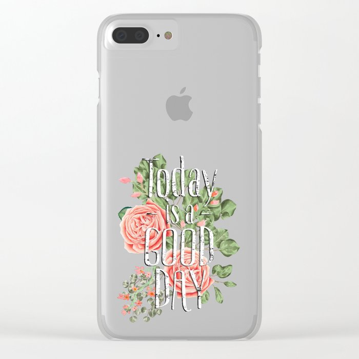 Today is a good day- Roses and Flowers on polka dot background Clear iPhone Case