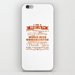 I am a BEAN iPhone Skin