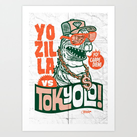 Tokyolo (YOZILLA variant) Art Print