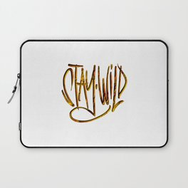 Stay Wild, Stay Golden. Laptop Sleeve
