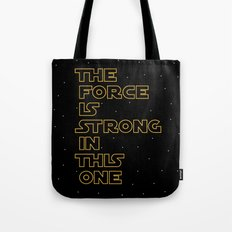 Use the Force! Tote Bag