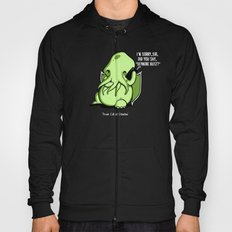 Prank Call of Cthulhu Hoody