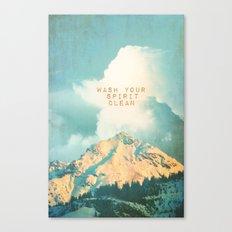 WASH YOUR SPIRIT CLEAN (JOHN MUIR) Canvas Print