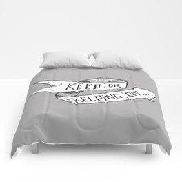Keep On Keeping On Comforters