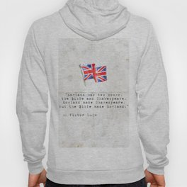 """Victor Hugo """"England has two books, the Bible and Shakespeare."""" Hoody"""
