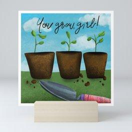 You Grow, Girl Mini Art Print