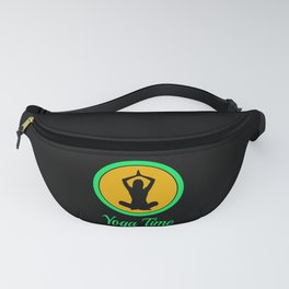 Yoga Time For Yoga Relaxation Come To Rest Fanny Pack