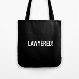Lawyered Tote Bag