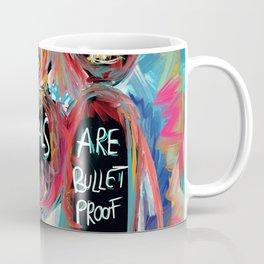 Ideals are bulletproof my dear Street Art Graffiti Coffee Mug