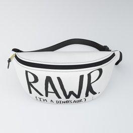 Rawr. I'm a Dinosaur Fanny Pack