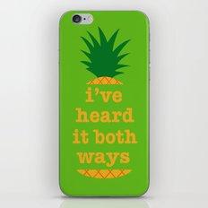 I've Heard It Both Ways iPhone & iPod Skin