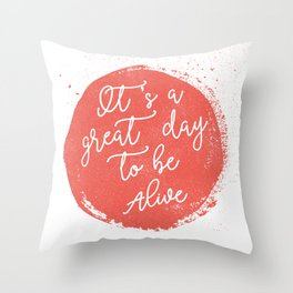 Be Alive Throw Pillow