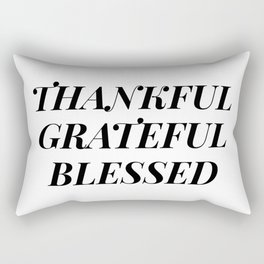thankful grateful blessed Rectangular Pillow