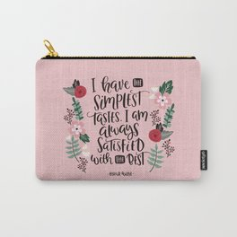 Funny Quote - I have the Simplest tastes - Oscar Wilde Carry-All Pouch