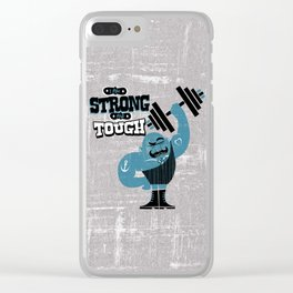 I'm strong and tough Clear iPhone Case