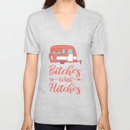 Funny Camping BITCHES WITH HITCHES Caravan Gift Camper Unisex V-Neck