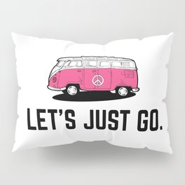 let's just go pink bus illustraton and peace logo Pillow Sham