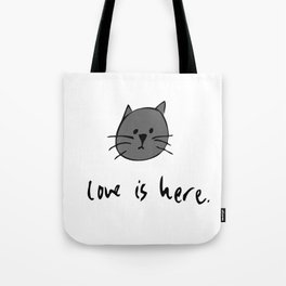 Love is Here (Grey Cat 2) Tote Bag
