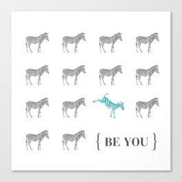 Be You - Zebra Print Canvas Print