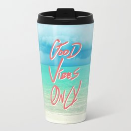 """""""Good Vibes Only""""  Quote - Turquoise Tropical Sandy Beach Travel Mug"""