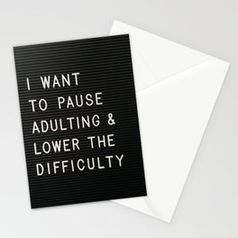 I Want To Pause Adulting Stationery Cards