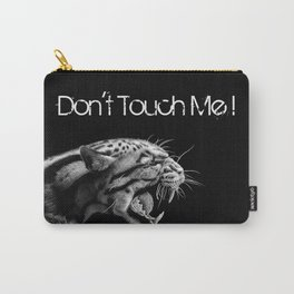 DON'T TOUCH ME! Carry-All Pouch