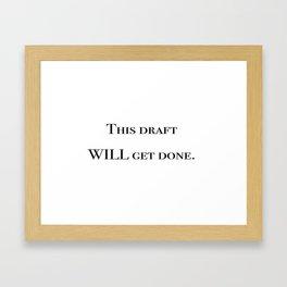 Writing motivation #1 Framed Art Print