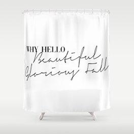 beautiful glorious fall Shower Curtain