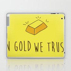 In Gold we trust! Laptop & iPad Skin