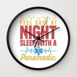 Feel Safe At Night Sleep With a Paramedic Doctor Nurse Design Wall Clock