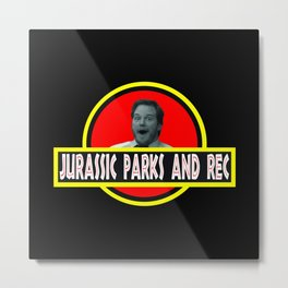 Jurassic Parks And Rec Metal Print